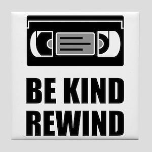 VHS Cassette Tape Be Kind Rewind Tile Coaster