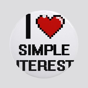 I Love Simple Interests Digital Des Round Ornament
