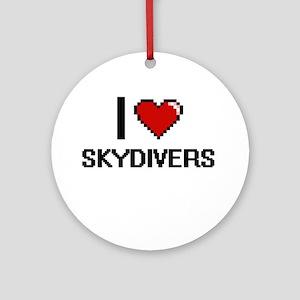 I love Skydivers Digital Design Round Ornament