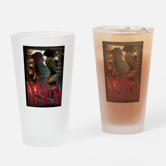 Trouble Is My Business Drinking Glass