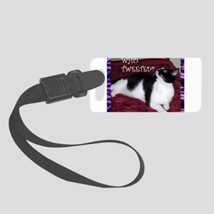 Orrie Who Tweeted Small Posters Small Luggage Tag