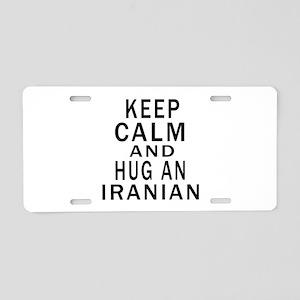 Keep Calm And Iranian Desig Aluminum License Plate