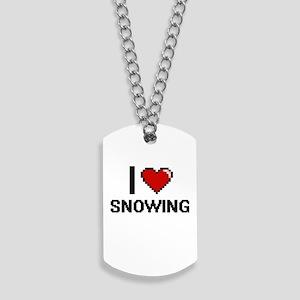 I love Snowing Digital Design Dog Tags