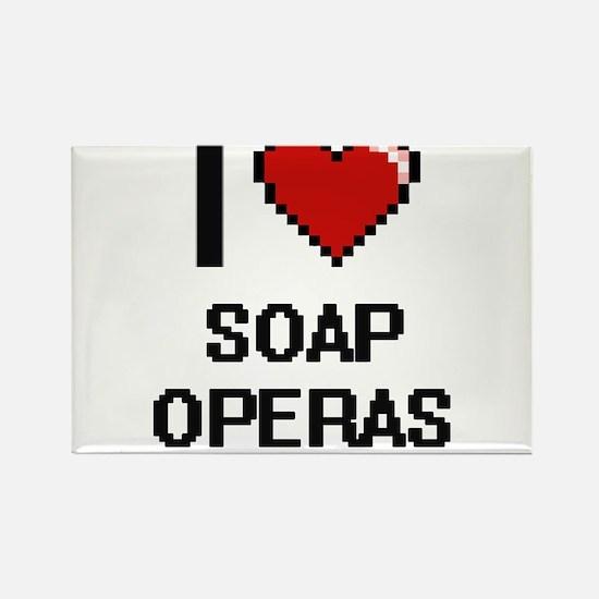 I love Soap Operas Digital Design Magnets