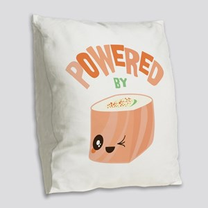 Powered by Salmon Sushi Burlap Throw Pillow