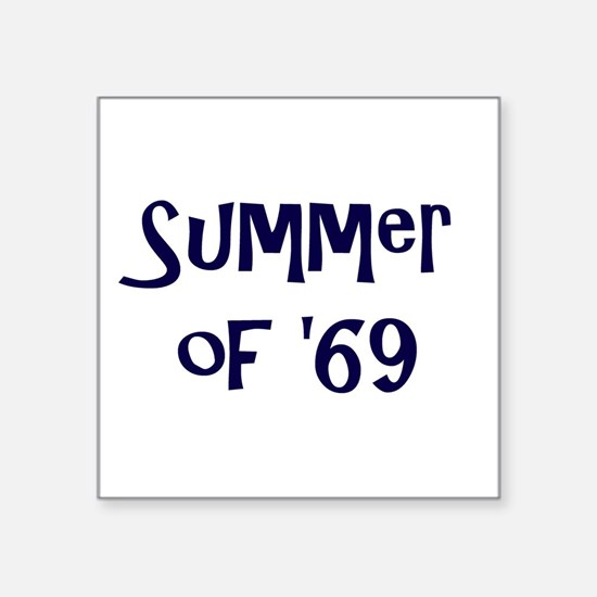 Summer of '69 Sticker
