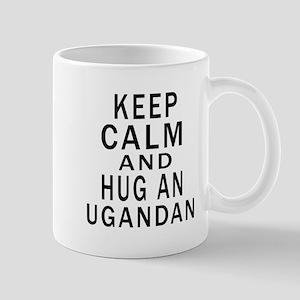 Keep Calm And Ugandan Designs Mug