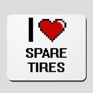 I love Spare Tires Digital Design Mousepad