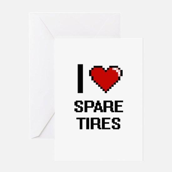 I love Spare Tires Digital Design Greeting Cards