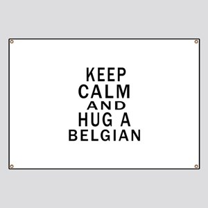 Keep Calm And Belgian Designs Banner