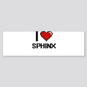 I love Sphinx Digital Design Bumper Sticker