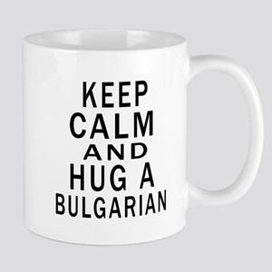 Keep Calm And Bulgarian Designs Mug
