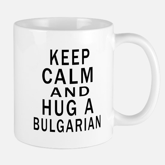 Keep Calm And Bulgarian Designs Mug