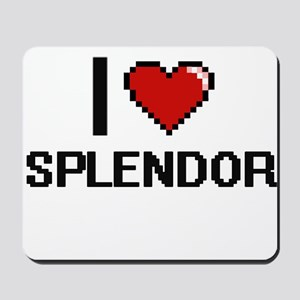 I love Splendor Digital Design Mousepad