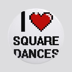 I love Square Dances Digital Design Round Ornament