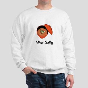 Miso Salty  Sweatshirt