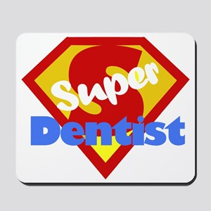 Super Dentist DDS Mousepad