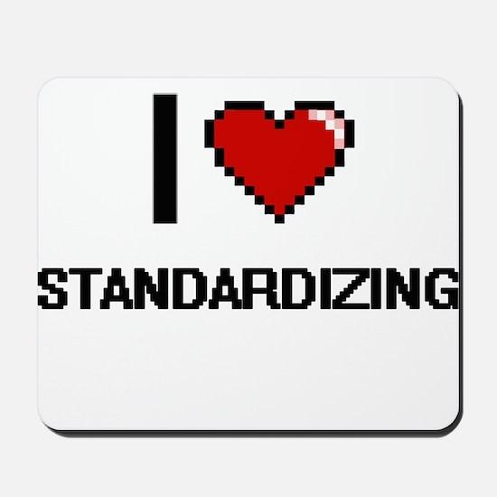 I love Standardizing Digital Design Mousepad