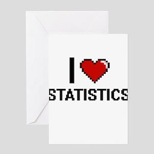 I love Statistics Digital Design Greeting Cards