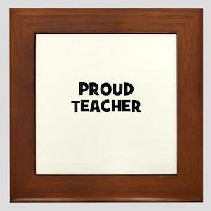 Proud Teacher Framed Tile