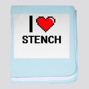 I love Stench Digital Design baby blanket