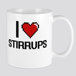 I love Stirrups Digital Design Mugs