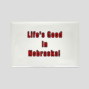 LIFE'S GOOD IN NEBRASKA Rectangle Magnet