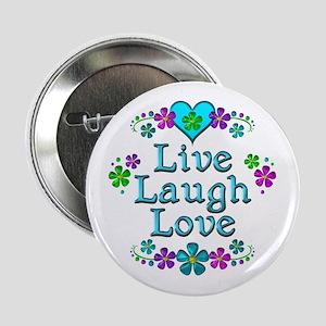 "Live Laugh Love 2.25"" Button"