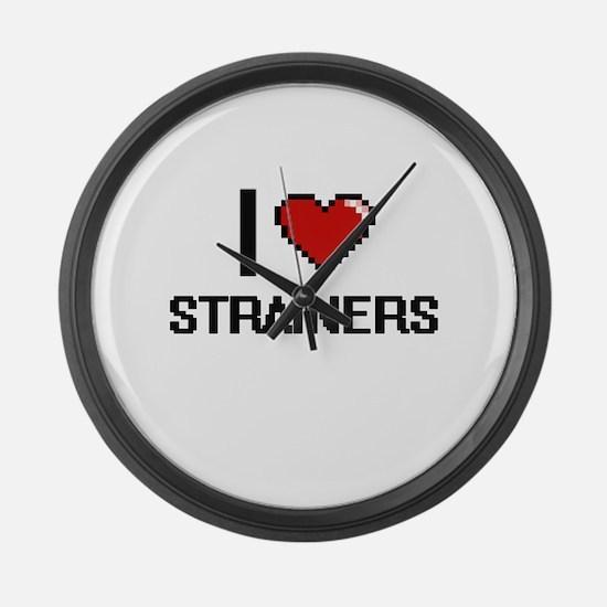 I love Strainers Digital Design Large Wall Clock