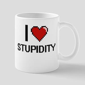 I Love Stupidity Digital Design Mugs