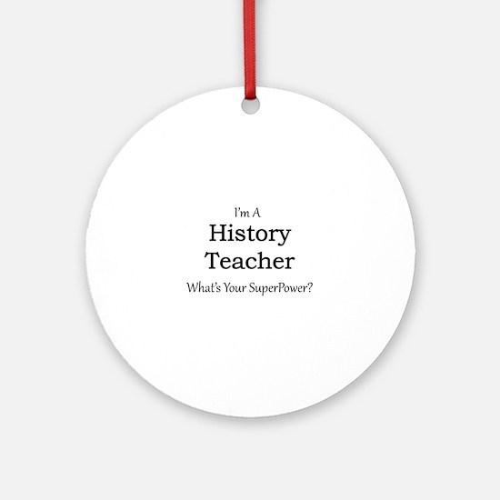 History Teacher Round Ornament