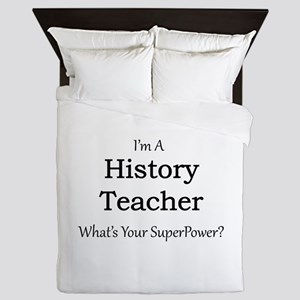 History Teacher Queen Duvet