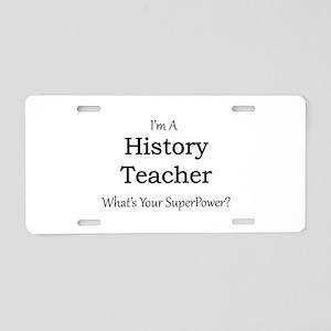 History Teacher Aluminum License Plate