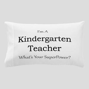 Kindergarten Teacher Pillow Case