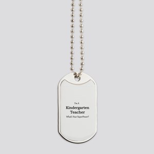 Kindergarten Teacher Dog Tags