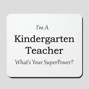 Kindergarten Teacher Mousepad