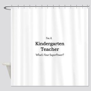 Kindergarten Teacher Shower Curtain