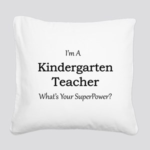 Kindergarten Teacher Square Canvas Pillow
