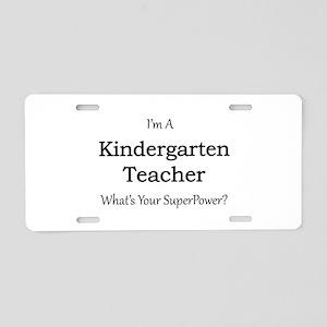 Kindergarten Teacher Aluminum License Plate