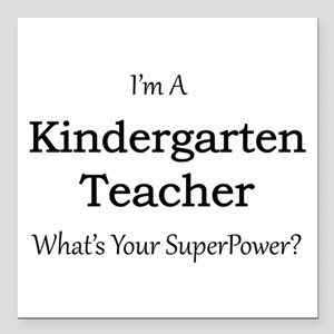 "Kindergarten Teacher Square Car Magnet 3"" x 3"""