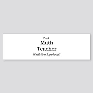 Math Teacher Bumper Sticker