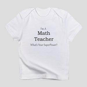 Math Teacher Infant T-Shirt