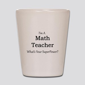 Math Teacher Shot Glass