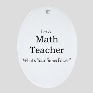 Math Teacher Oval Ornament