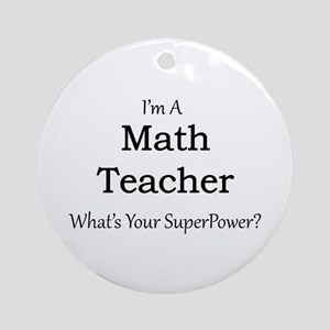Math Teacher Round Ornament