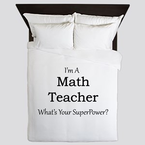 Math Teacher Queen Duvet