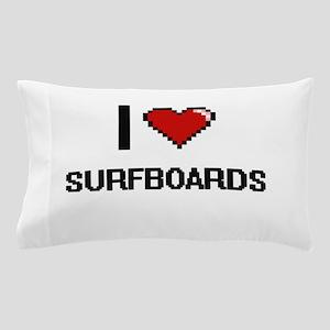 I love Surfboards Digital Design Pillow Case