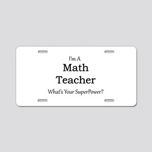 Math Teacher Aluminum License Plate