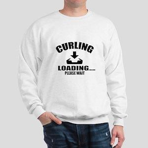 Curling Loading Please Wait Sweatshirt