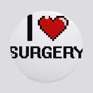 I love Surgery Digital Design Round Ornament